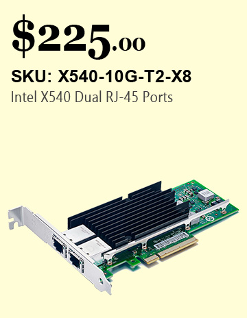 X540-T2 NIC / CNA,10GbE Dual RJ45 Ports